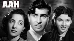 Aah Full Movie | Nargis | Raj Kapoor | Superhit Old Classic Hindi Movie