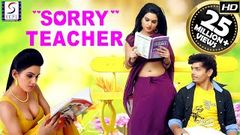 Sorry Teacher - Hindi Movies 2017 Full Movie HD l Kavya Singh Aryaman Abhinay