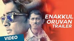 Enakkul Oruvan Tamil Full Movie 2015 | Siddharth | Santhosh Narayanan