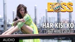 Har Kisi Ko Nahi Milta Yahan Pyaar Zindagi Mein Boss Movie Song (Audio)   Akshay Kumar
