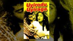"""""""Uyirodu Uyiraga""""   Full Movie   Ajith Kumar Richa Ahuja     Tamil Matinee"""