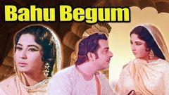 Bahu Begum Full Movie | Meena Kumari Hindi Movie | Pradeep Kumar | Bollywood Movie