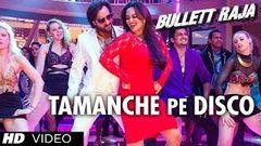 Tamanche Pe Disco:RDB Feat Nindy Kaur and Raftaar | Bullett Raja | Saif Ali Khan Sonakshi Sinha