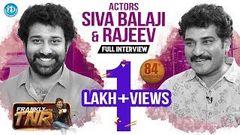 Siva Balaji & Rajeev Kanakala Full Interview Frankly With TNR 84 Talking Movies With iDream