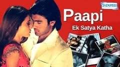 Paapi Ek Satya Katha {2013} - Arya Babbar - Prosanjit - Latest Hindi Full Movie