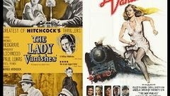 The Lady Vanishes | Margaret Lockwood Michael Redgrave Paul Lukas Dame May Whitty