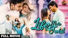 Life Mein Twist 2020 New Released Hindi Dubbed Full Movie | Sundeep, Amyra South Hindi Dubbed Movie