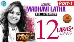 Actress Madhavi Latha Exclusive Interview - Part 1 | Frankly With TNR 54 | Talking Movies 299