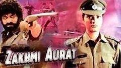Zakhmi Aurat - Full Length Action Hindi Movie