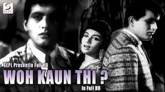 Woh Kaun Thi? | 1964 HORROR Hindi Old Movie | Manoj Kumar | Helen | Prem Chopra