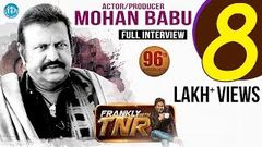 Actor Mohan Babu Full Interview Frankly With TNR 96 Talking Movies With iDream