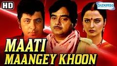 Khoon Khoon - Hindi Action Movie - Rekha Danny Denzongpa