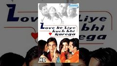 Love Ke Liye Kuch Bhi Karega 2001 Full Movie With English Subtitles
