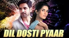 Dil Dosti Pyaar (2019) NEW RELEASED Full Hindi Movie | Sushanth, Ruhani Sharma