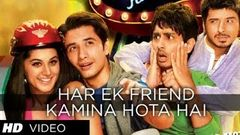 Har Ek Friend Kamina Hota Hai Video Song | Chashme Baddoor | Ali Zafar Divyendu Sharma & Siddharth