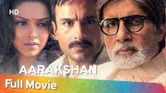 Aarakshan   Amitabh Bachchan Full Movies   Deepika Padukone   Saif Ali Khan Movies   Manoj Bajpai