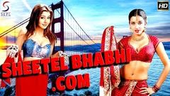 """Sheetal Bhabhi Com"" | Full Sexy Hindi Movie | JatinGrewal | HeenaRehman | Monalisa"