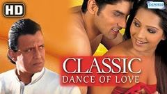 Classic - Dance Of Love {HD} - Mithun Chakraborty - Meghna Naidu - Hit Bollywood Movie