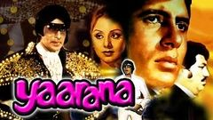 Yaarana (1981) Full Hindi Movie | Amitabh Bachchan Amjad Khan Neetu Singh Tanuja Kader Khan