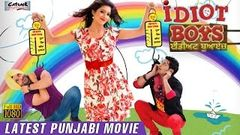 Idiot Boys   New Full Punjabi Movie   Latest Punjabi Movies 2014   Punjabi Comedy Films