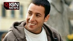 IGN News - Adam Sandler Is Hollywood& 039;s Most Overpaid Star