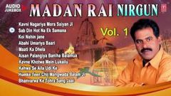 MADAN RAI NIRGUN VOL.1 [ Bhojpuri OLD Audio Songs Collection Jukebox ]