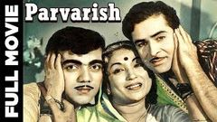 Parvarish (1958) Hindi Full Movie | Raj Kapoor Mala Sinha | Hindi Classic Movies