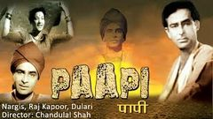 Full Movie Hindi Paapi 1953 HD | Raj Kapoor Nargis | Hindi Old Movies Online