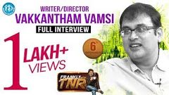 Writer Vakkantham Vamsi Full Interview - Frankly With TNR 6 Talking Movies With iDream 50