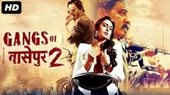 GANGS OF WASSEYPUR 2 - Bollywood Movies | New Hindi Movies | Nawazuddin Siddiqui, Rajkumar Rao