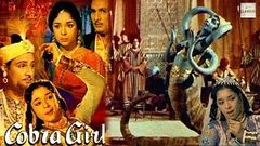 Cobra Girl   Hindi Movie   Ragini Mahipal Ramayan Tiwari Maruti Rao   Hindi Classic Movies