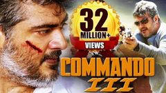 Commando 3 (2015) Full Hindi Dubbed Movie   Action Movie 2015   Ajith Kumar Nayantara Navdeep