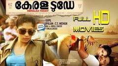 Kerala Today Full Length Malayalam Movie Full HD