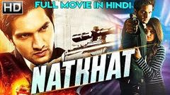 NATKHAT New Movie 2018 Full HD movie south indian movie Hindi dubbed 2018 Goldmines Action