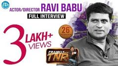 Ravi Babu ravibabu Exclusive Interview Frankly With TNR 26 Talking Movies With iDream 186
