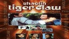 Shaolin Tiger& 039;s Claw - Full Length Action Hindi Movie
