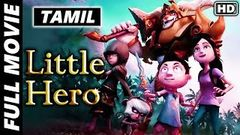 Little Hero Full Tamil Movie | Hollywood Animated Movie Dubbed In Tamil | 2019 Tamil Latest Movies