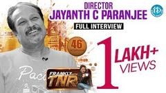 Jayanth C Paranjee Exclusive Interview Frankly With TNR 46 Talking Movies With iDream 251