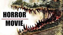 Hollywood Latest Movie 2016 Crocodile HD | English Super Hit Latest Film HD