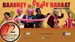 Baankey ki Crazy Baraat | Full HINDI MOVIE HD | Raajpal Yadav Vijay Raaz | New Bollywood Movies