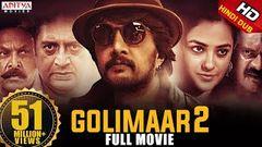 Golimaar 2 Hindi Dubbed Movie (Kotigobba 2) Sudeep Nithya Menen K S Ravikumar