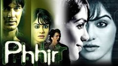 Phhir (2011) Full Hindi Horror Movie | Rajneesh Duggal Adah Sharma