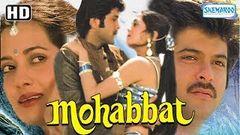 Mohabbat 1985 (HD & Eng Subs) - Hindi Full Movie - Anil Kapoor Vijeta Pandit - Superhit 80& 039;s Film