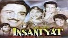 Insaniyat | Full Hindi Movie| Dilip Kumar| Dewvanand |Bina Rai