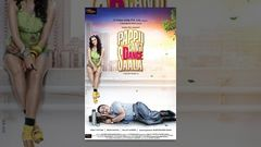 Hindi Movies 2015 Full Movie - Pappu Cant Dance Saala - Bollywood Comedy Movies - Neha Dhupia
