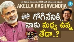 Akella Raghavendra Exclusive Interview Dil Se With Anjali 45 691