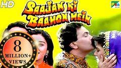Saajan Ki Baahon Mein   Full Movie   Rishi Kapoor Raveena Tandon Tabu   HD 1080p