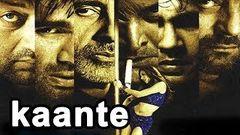 Kaante (Uncensored Version) 2002 Full Hindi Movie | Amitabh Bachchan Sanjay Dutt Sunil Shetty