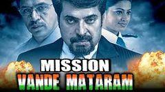Mission Vande Mataram (Vandae Maatharam) Hindi Dubbed Full Movie | Mammootty Arjun Sarja