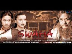 Swaha - Full Bollywood Movie